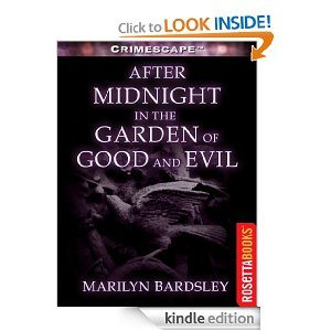 After Midnight in the Garden of Good and Evil (Crimescape) Deal