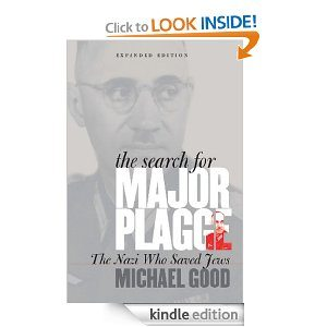 The Search for Major Plagge: The Nazi Who Saved Jews, Expanded Edition Deal