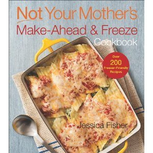 Not Your Mother's Make-Ahead and Freeze Cookbook (NYM Series) Deal