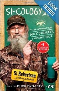 Si-cology 1 Tales and Wisdom from Duck Dynasty's Favorite Uncle Deal