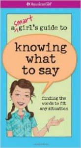 A Smart Girl's Guide to Knowing What to Say (American Girl) Deal
