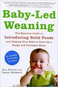 Baby-Led Weaning The Essential Guide to Introducing Solid Foods - and Helping Your Baby to Grow Up a Happy and Confident Eater Deal