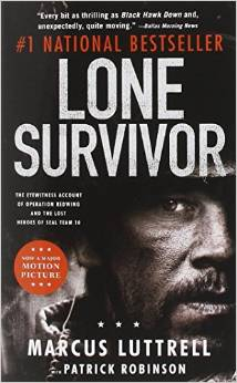 Lone Survivor The Eyewitness Account of Operation Redwing and the Lost Heroes of SEAL Team 10 Deal