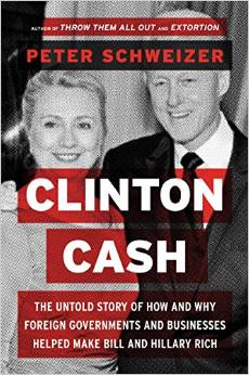 Clinton Cash The Untold Story of How and Why Foreign Governments and Businesses Helped Make Bill and Hillary Rich Deal