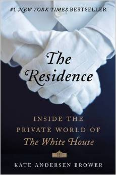 The Residence Inside the Private World of the White House Deal