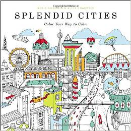 Splendid Cities Color Your Way to Calm Deal
