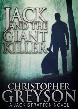 Jack and the Giant Killer: Detective Jack Stratton Mystery-Thriller Series