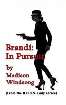 Brandi: In Pursuit