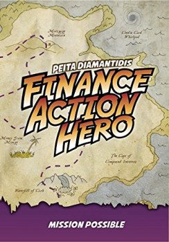 Finance Action Hero: Part Two - Mission Possible