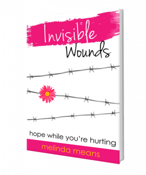 Invisible Wounds: Hope While You're Hurting