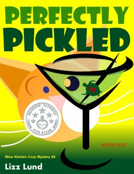 Perfectly Pickled by Lizz Lund