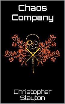 Chaos Company by Christopher Slayton