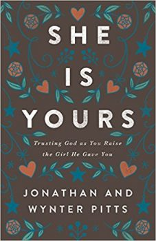 She Is Yours- Trusting God As You Raise the Girl He Gave You Deal