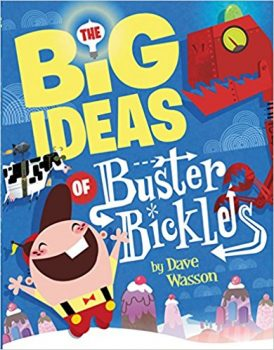 The Big Ideas of Buster Bickles Deal